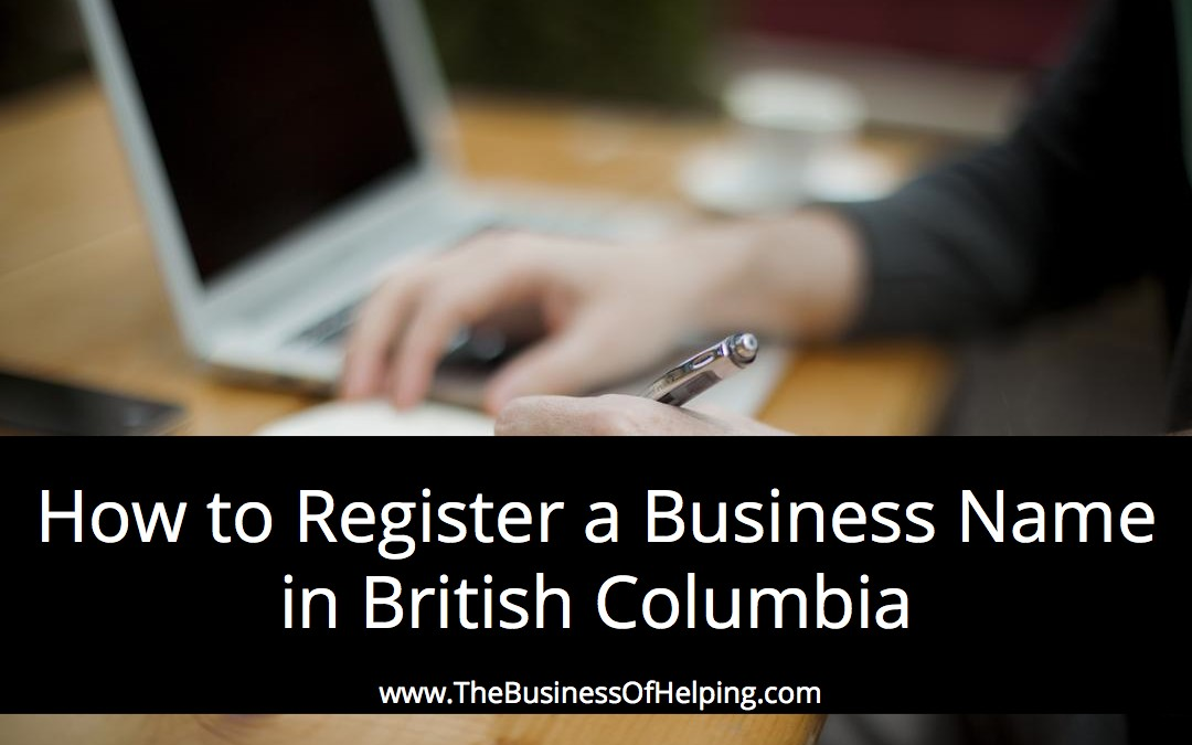 How to Register a Business Name in British Columbia