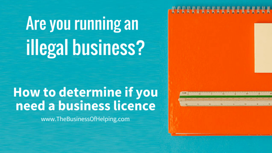 How to Determine if you need a Business Licence